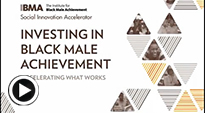Investing in Black Male Achievement